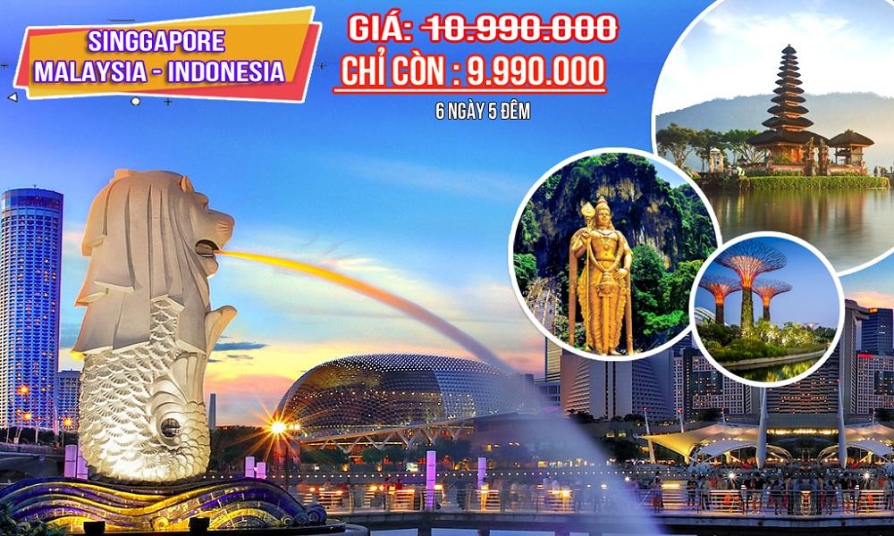 Khuyến Mãi Tháng 5 - Tour Singapore Malaysia Indonesia 6 ngày 5 đêm 10.990.000 giảm chỉ còn 9.990.000